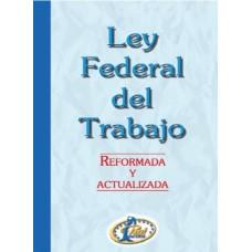 LEY FEDERAL DE EL TRABAJO