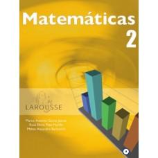 MATEMATICAS 2 LAROUSSE